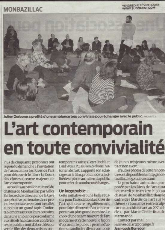2010 Le cours des choses Art SO 12 fev