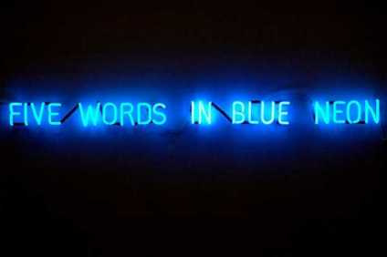 "Joseph KOSUTH, ""Five Words In Blue Neon"", 1965 ©"