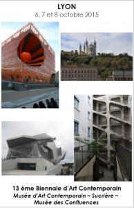 2015 Sortie Culturelle 13ème Biennale d'Art Contemporain de Lyon