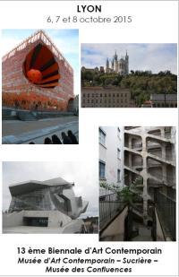 2015 Sortie culturelle Biennale Art cont Lyon