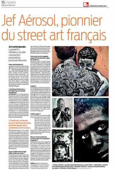 """""""Jef Aérosol, pionnier du street art français"""" Anna Maisonneuve, article de Sud Ouest Dimanche du 20 03 2016"""