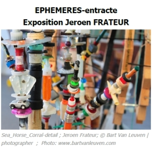 2016 EPHEMERES-entracte Exposition Jeroen FRATEUR