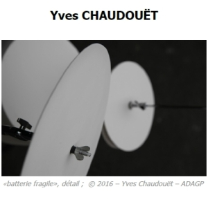 2016 Exposition Yves CHAUDOUET